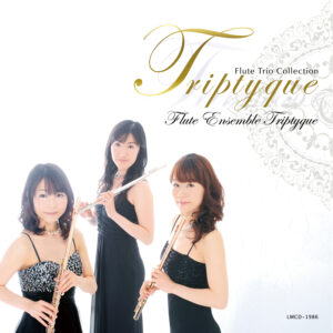 Triptyque〜フルートトリオ・コレクション